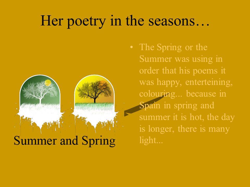 Her poetry in the seasons…