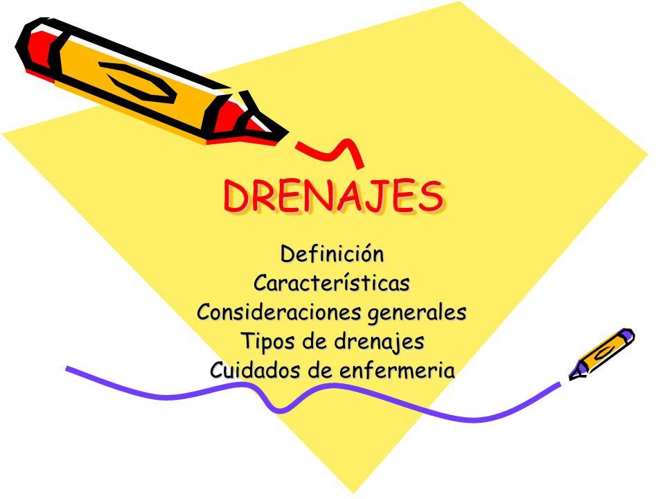 DRENAJES Definición Características Consideraciones generales