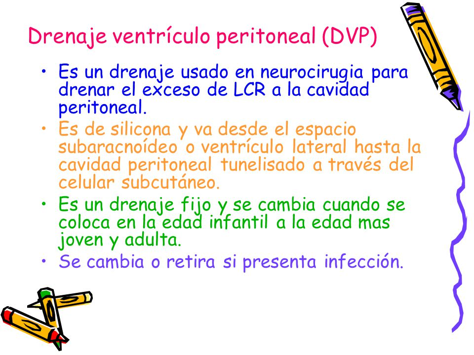 Drenaje ventrículo peritoneal (DVP)