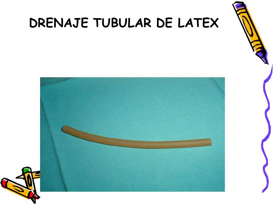 DRENAJE TUBULAR DE LATEX