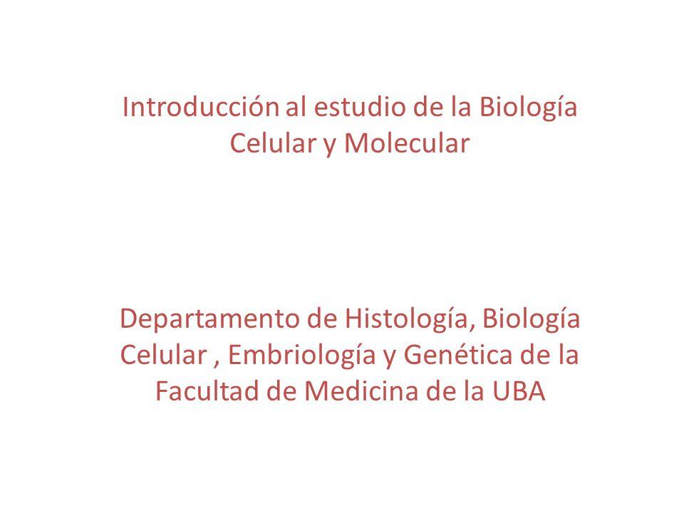 Introducción al estudio de la Biología Celular y Molecular - ppt ...