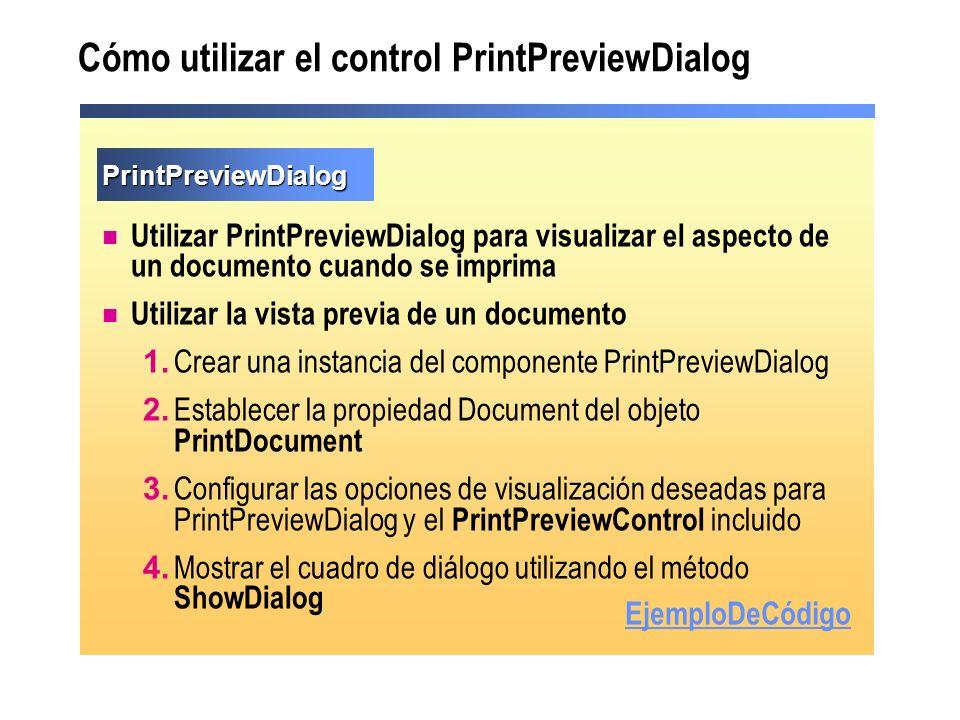 Cómo utilizar el control PrintPreviewDialog