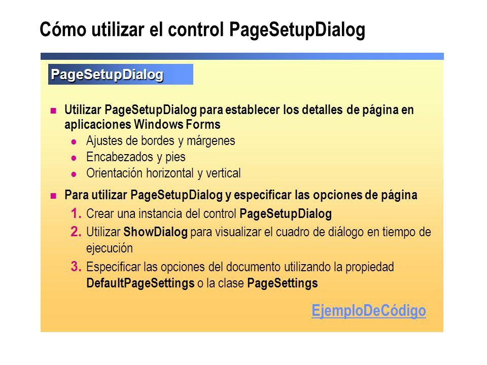 Cómo utilizar el control PageSetupDialog