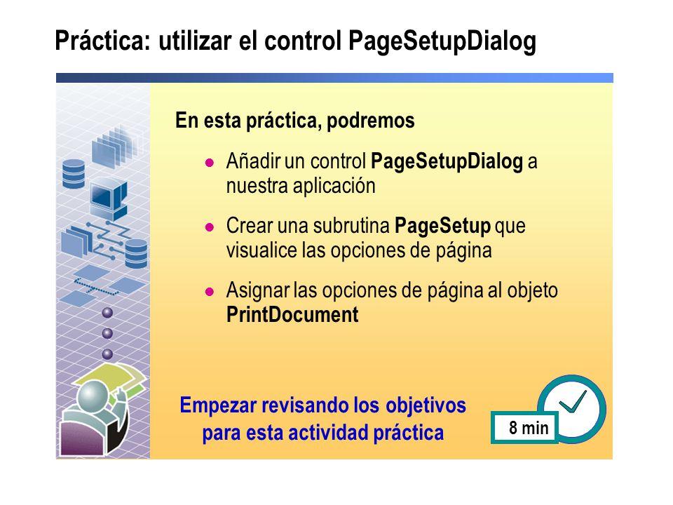 Práctica: utilizar el control PageSetupDialog
