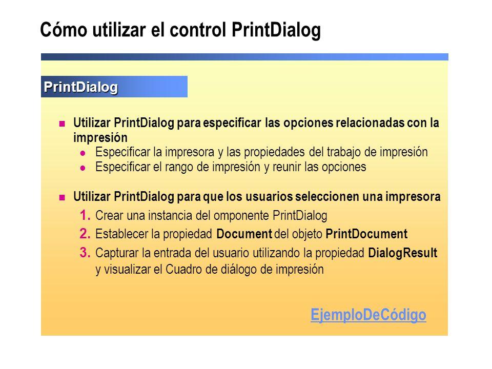 Cómo utilizar el control PrintDialog