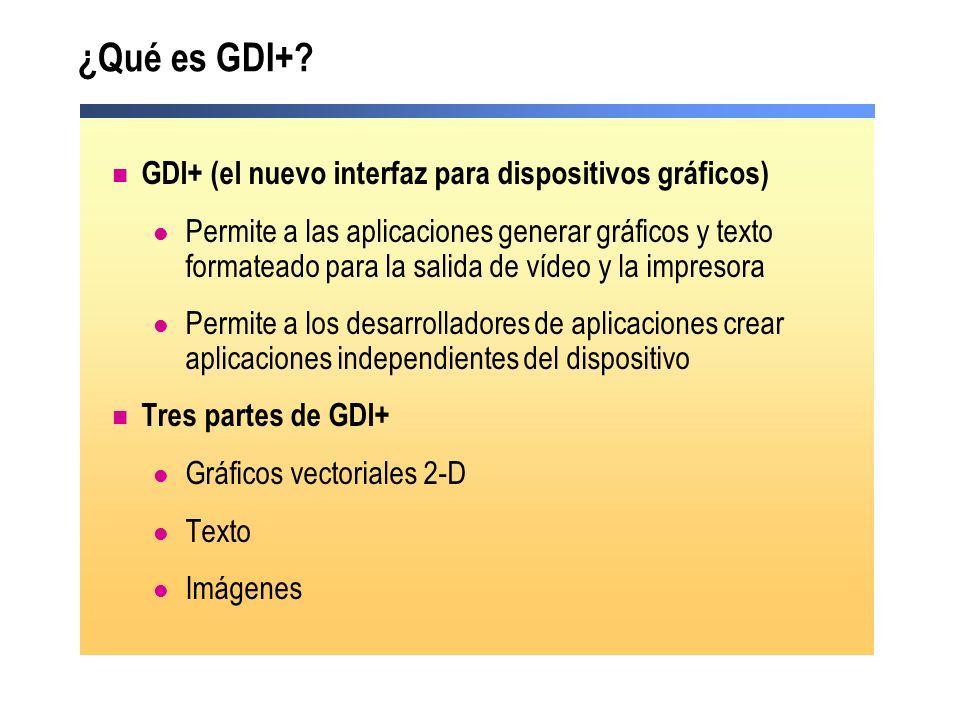 ¿Qué es GDI+ GDI+ (el nuevo interfaz para dispositivos gráficos)