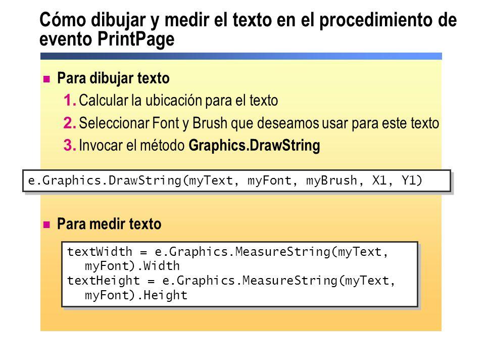Cómo dibujar y medir el texto en el procedimiento de evento PrintPage