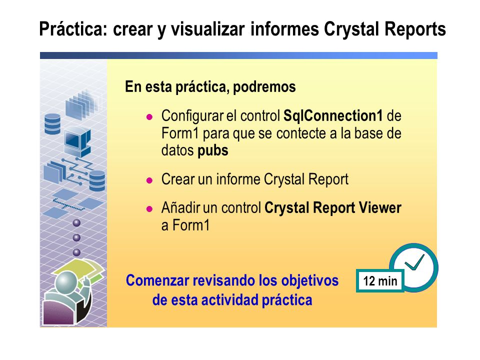 Práctica: crear y visualizar informes Crystal Reports