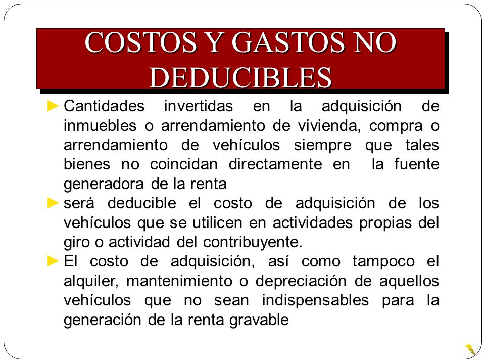 COSTOS Y GASTOS NO DEDUCIBLES