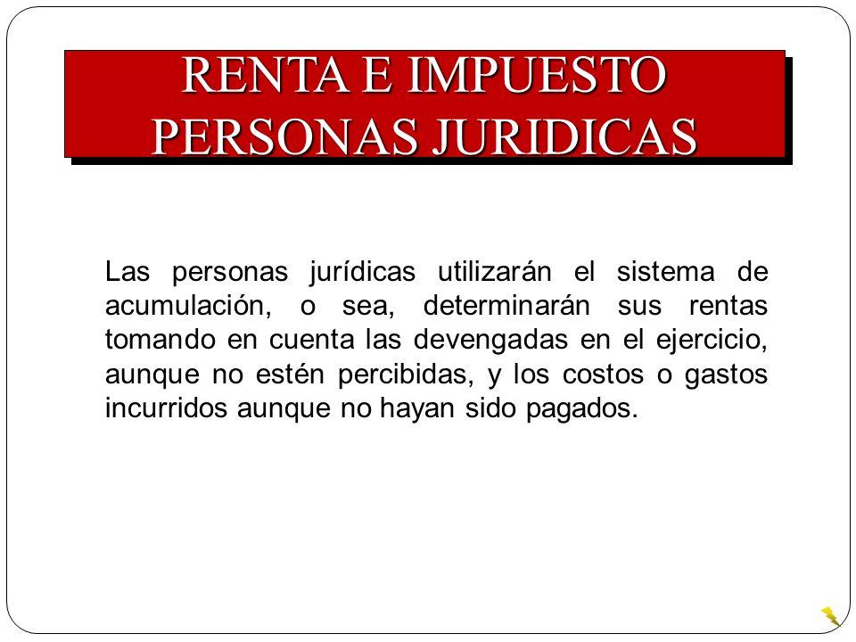 RENTA E IMPUESTO PERSONAS JURIDICAS