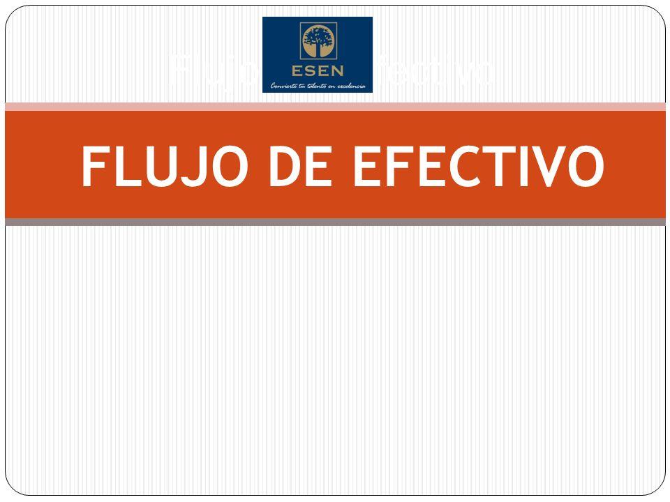 Flujos de Efectivo FLUJO DE EFECTIVO