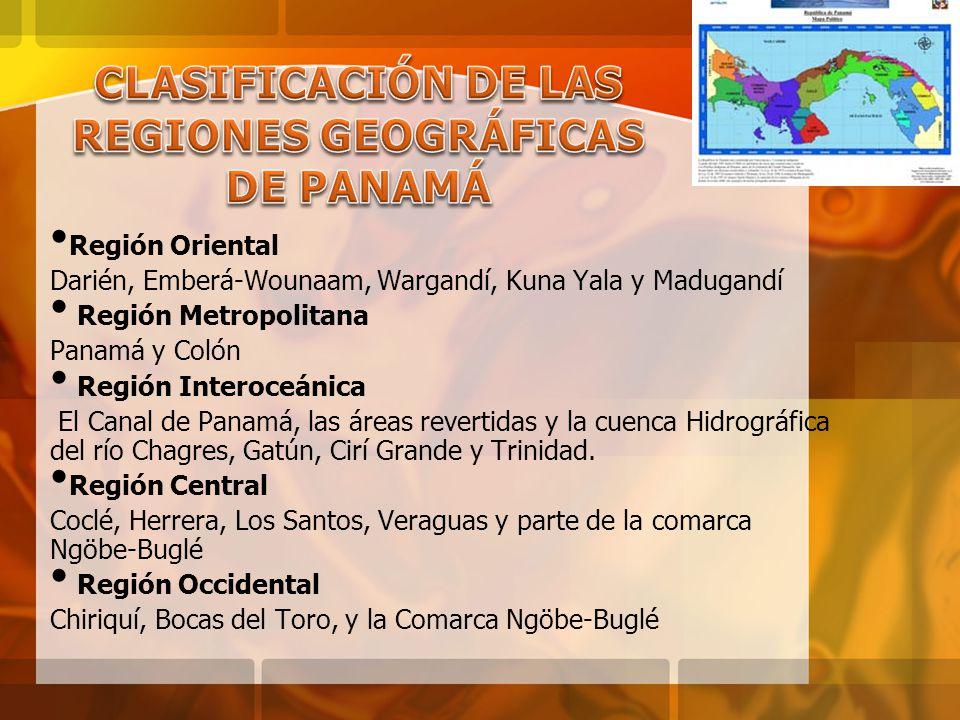 CLASIFICACIÓN DE LAS REGIONES GEOGRÁFICAS DE PANAMÁ