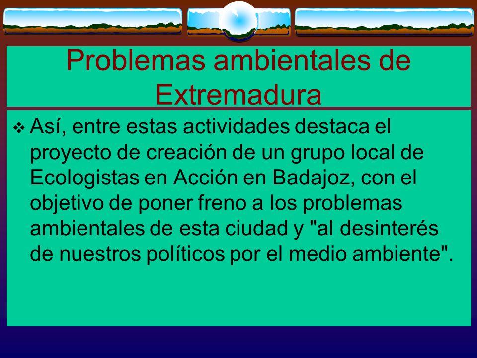 Problemas ambientales de Extremadura