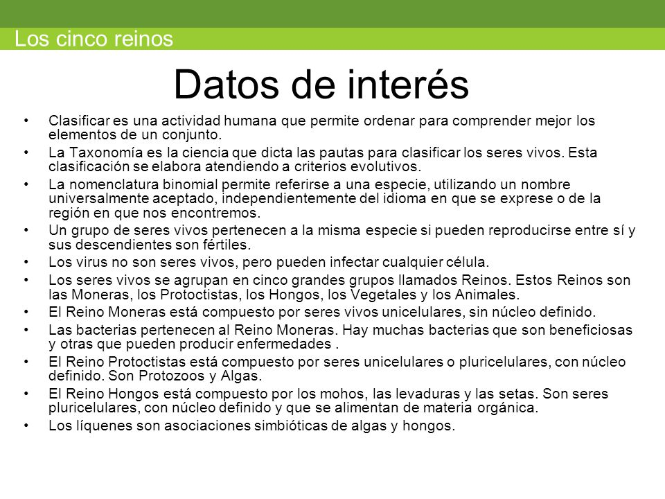 Datos de interés Los cinco reinos