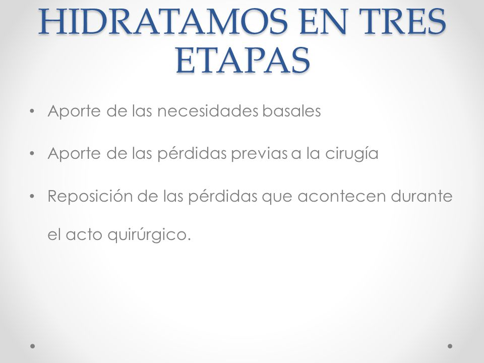 HIDRATAMOS EN TRES ETAPAS