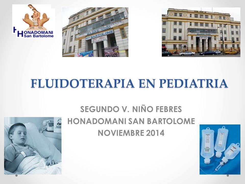 FLUIDOTERAPIA EN PEDIATRIA