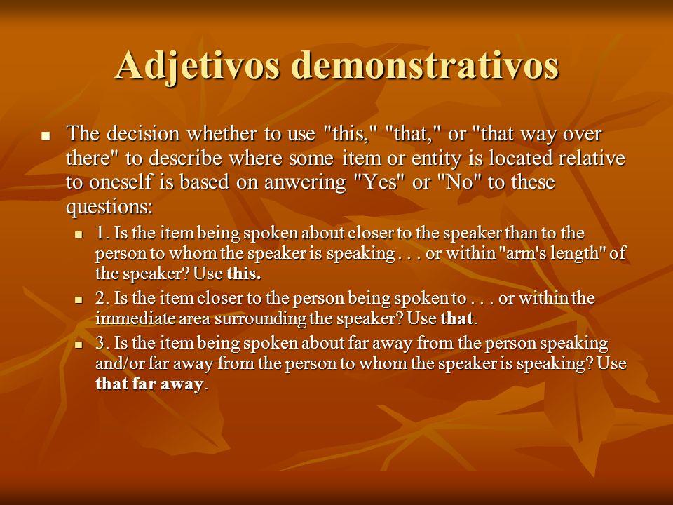 Adjetivos demonstrativos