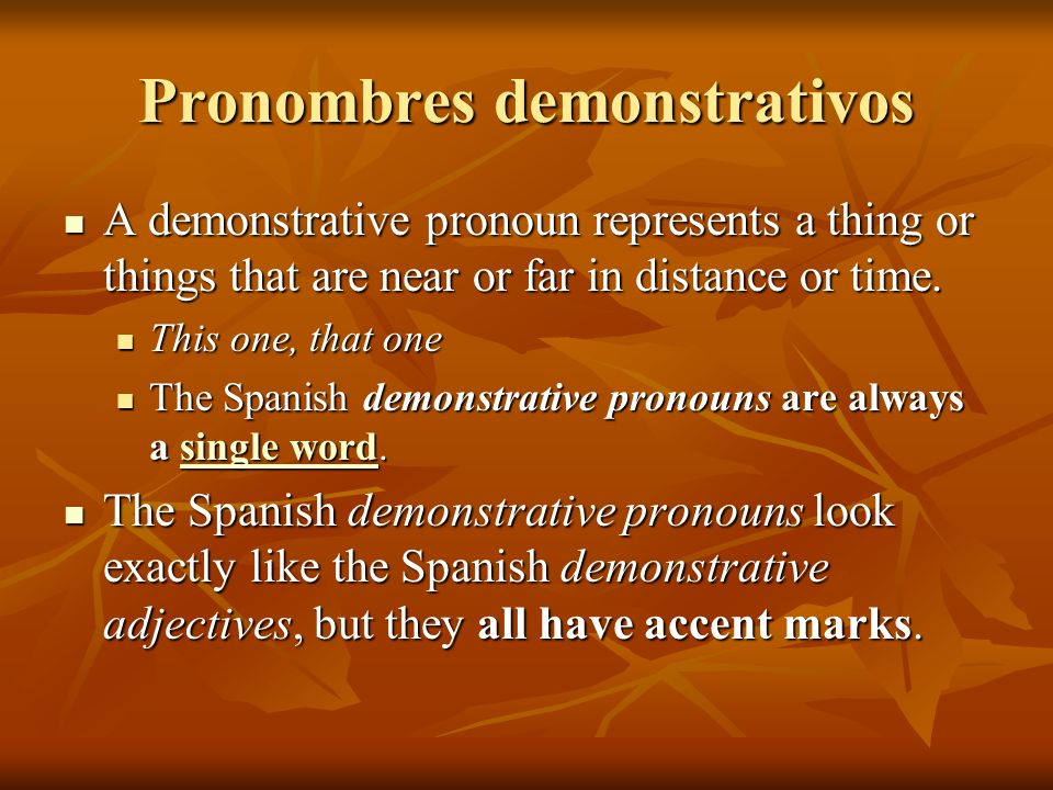 Pronombres demonstrativos