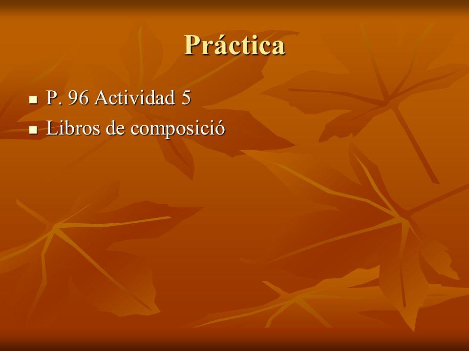 Práctica P. 96 Actividad 5 Libros de composició