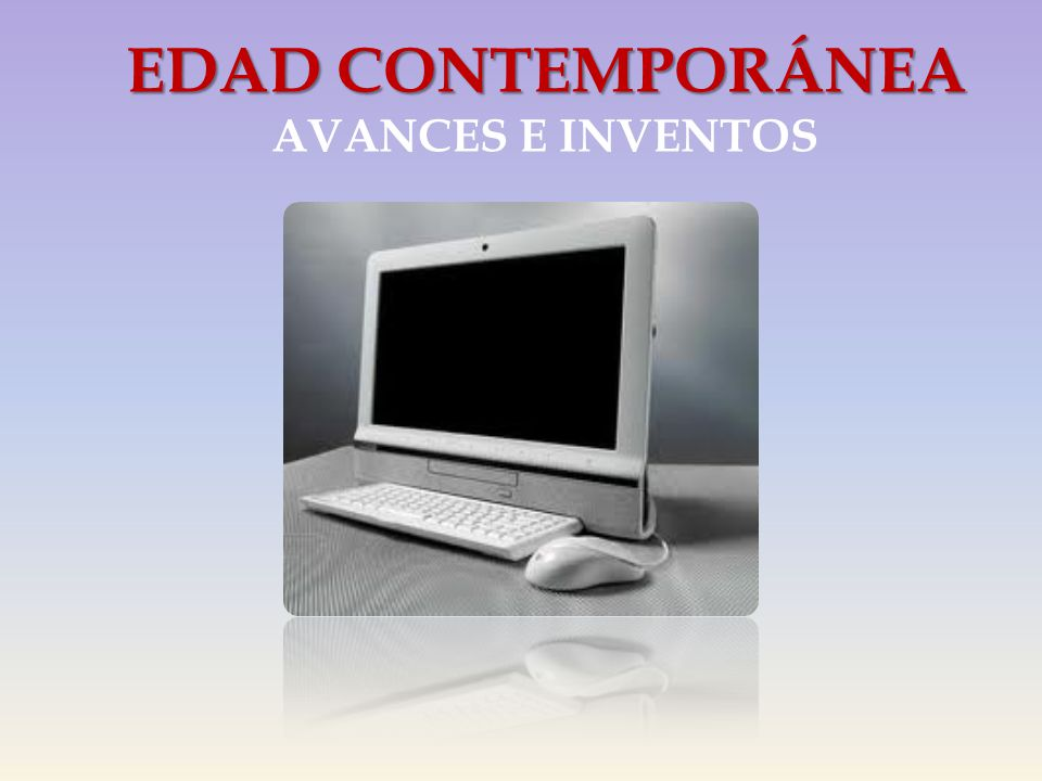 Edad contempor nea avances e inventos ppt descargar for Imagenes de epoca contemporanea