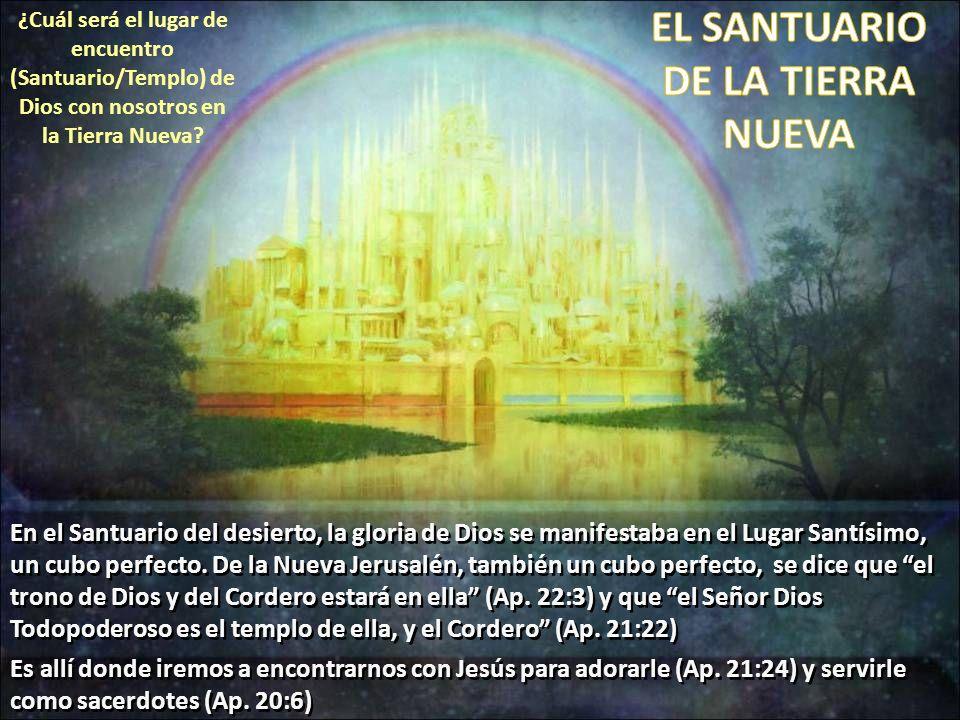 EL SANTUARIO DE LA TIERRA NUEVA