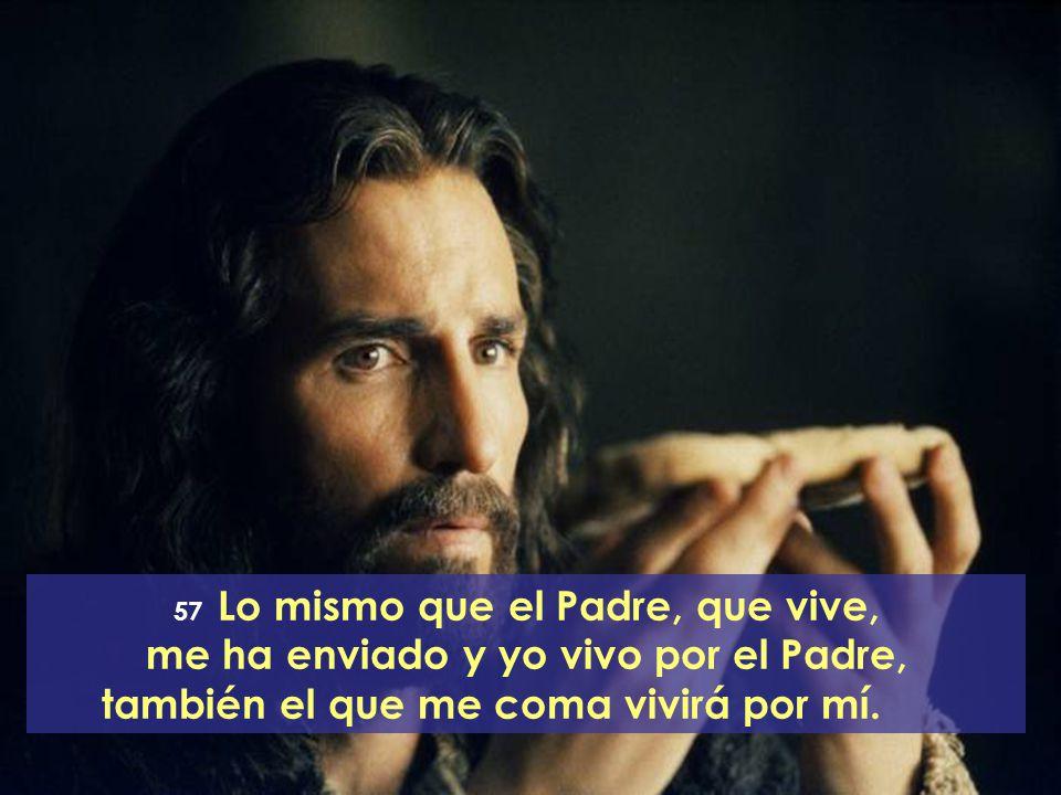 me ha enviado y yo vivo por el Padre,