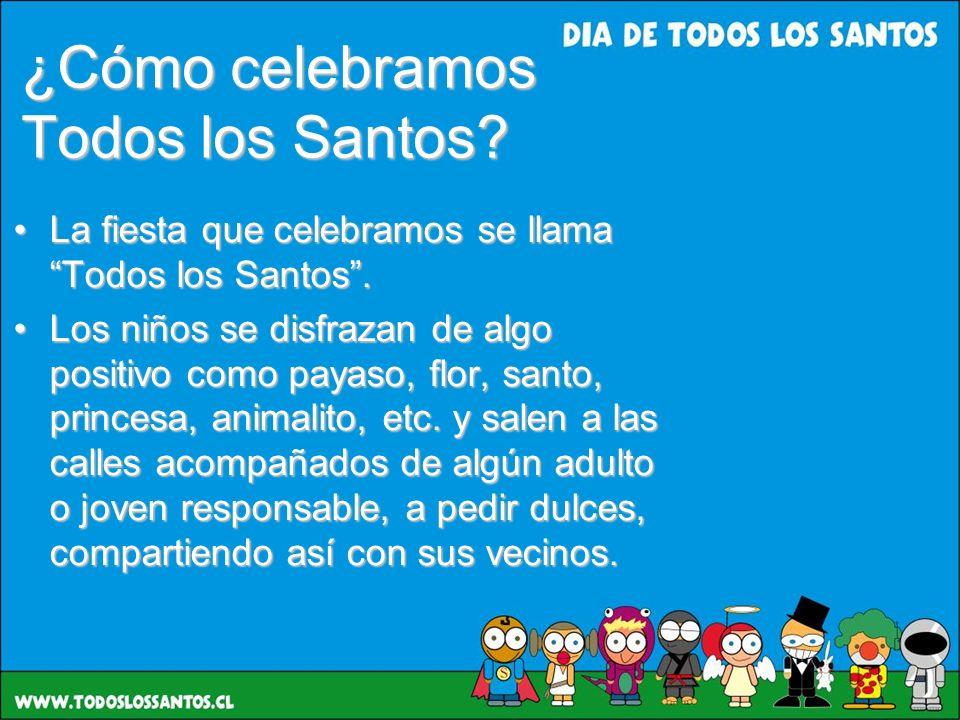 ¿Cómo celebramos Todos los Santos