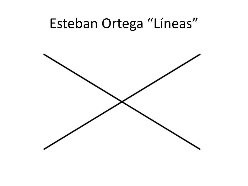 Esteban Ortega Líneas