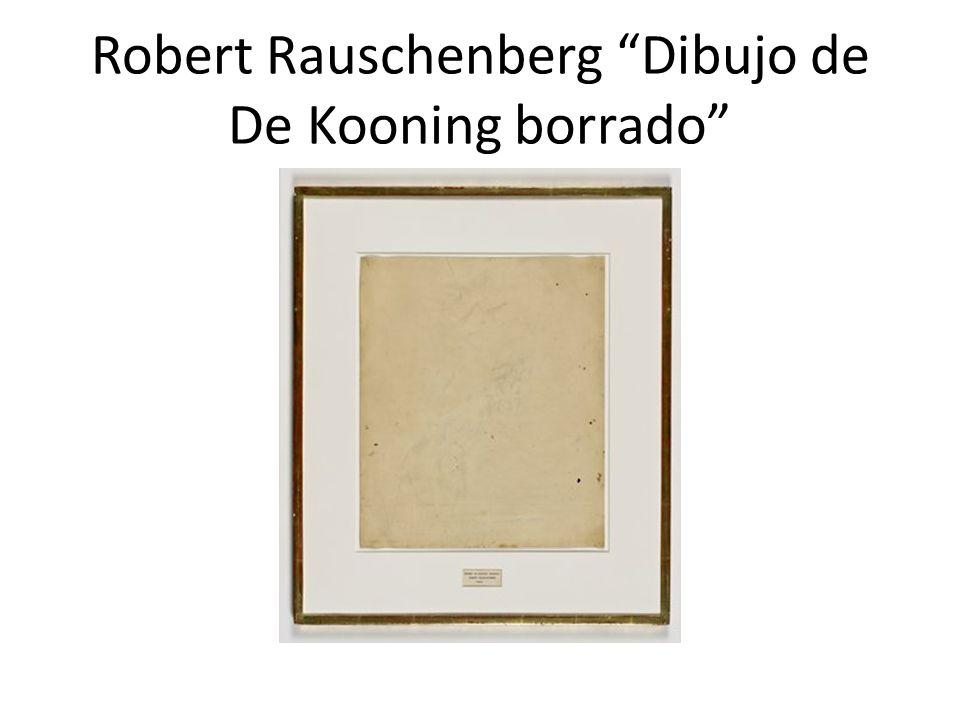 Robert Rauschenberg Dibujo de De Kooning borrado