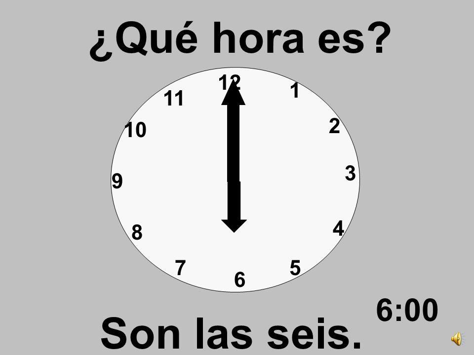 ¿Qué hora es 12 1 11 2 10 3 9 4 8 7 5 6 6:00 Son las seis.