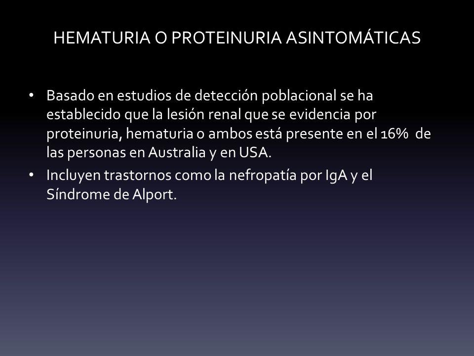 HEMATURIA O PROTEINURIA ASINTOMÁTICAS