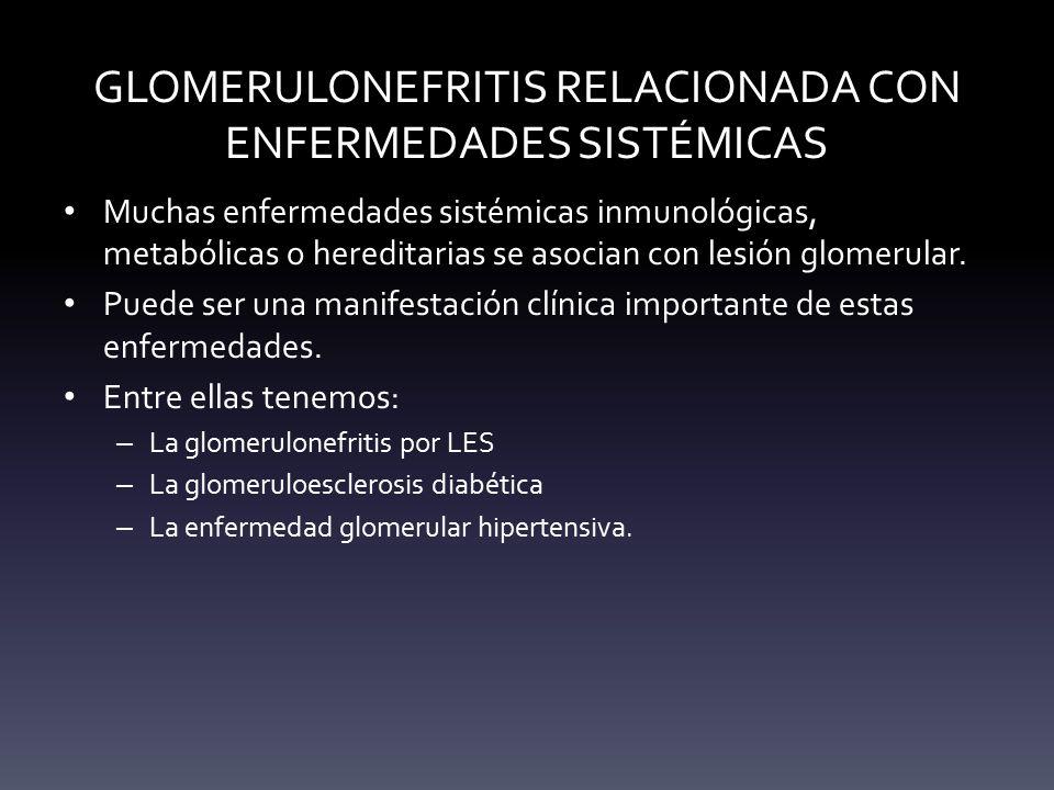 GLOMERULONEFRITIS RELACIONADA CON ENFERMEDADES SISTÉMICAS