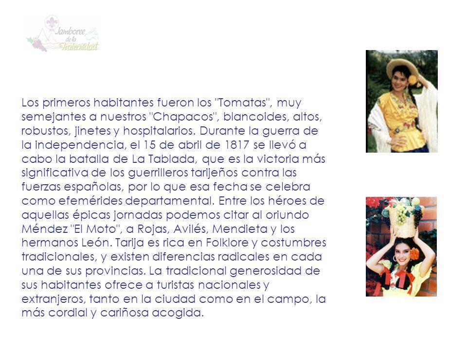 Los primeros habitantes fueron los Tomatas , muy semejantes a nuestros Chapacos , blancoides, altos, robustos, jinetes y hospitalarios.
