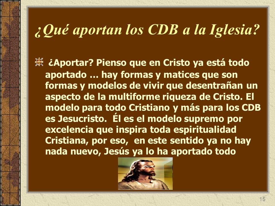 ¿Qué aportan los CDB a la Iglesia