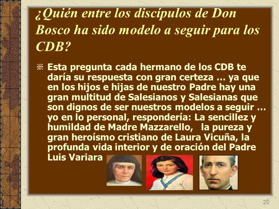 ¿Quién entre los discípulos de Don Bosco ha sido modelo a seguir para los CDB
