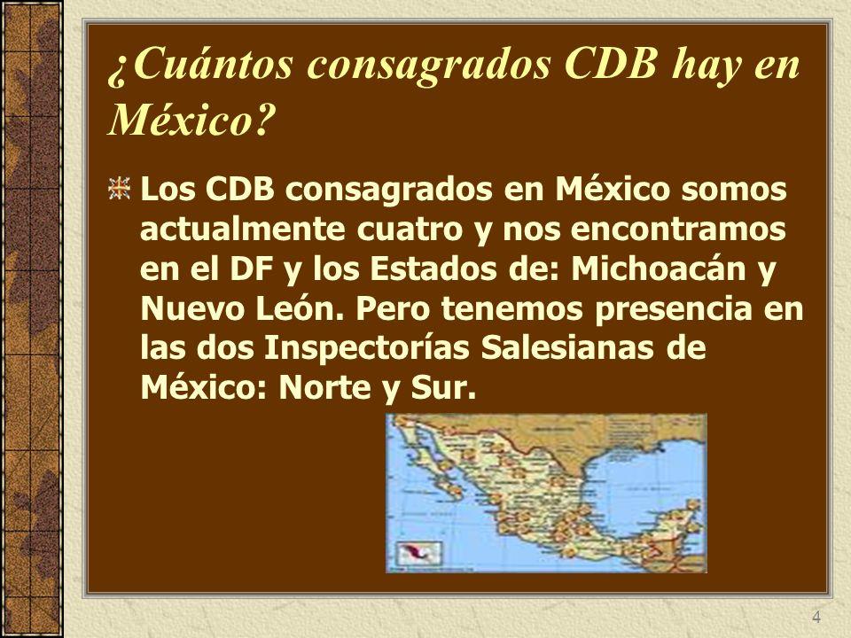 ¿Cuántos consagrados CDB hay en México