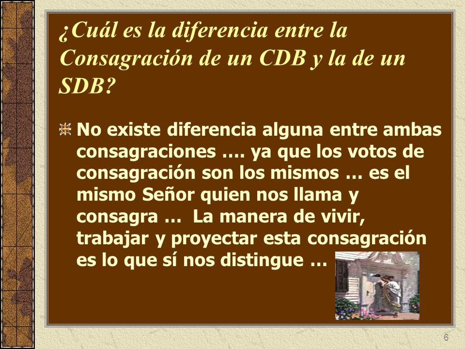¿Cuál es la diferencia entre la Consagración de un CDB y la de un SDB