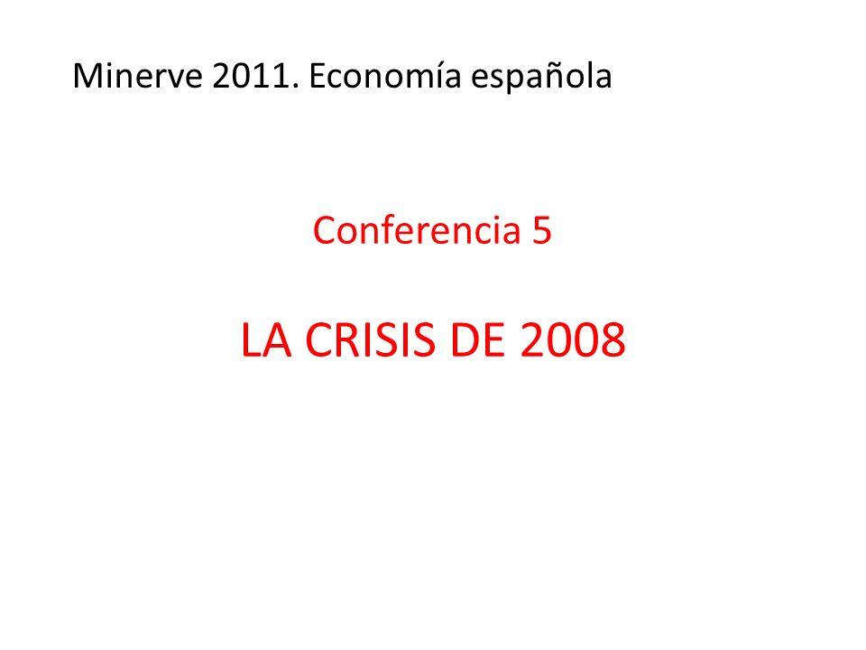 Conferencia 5 LA CRISIS DE 2008