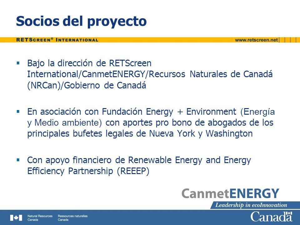 Socios del proyecto Bajo la dirección de RETScreen International/CanmetENERGY/Recursos Naturales de Canadá (NRCan)/Gobierno de Canadá.