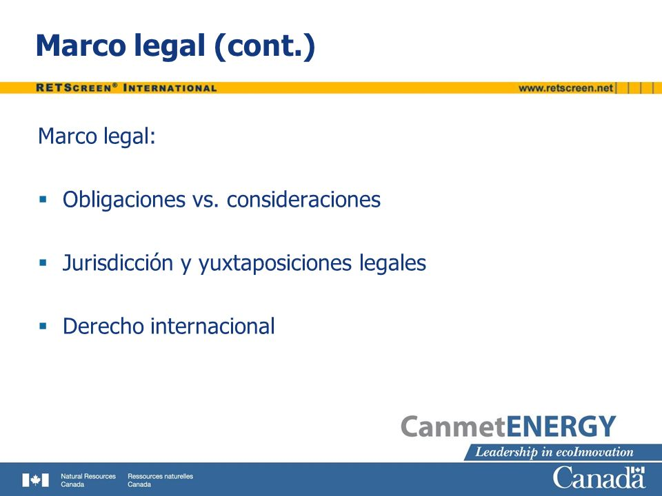 Marco legal (cont.) Marco legal: Obligaciones vs. consideraciones