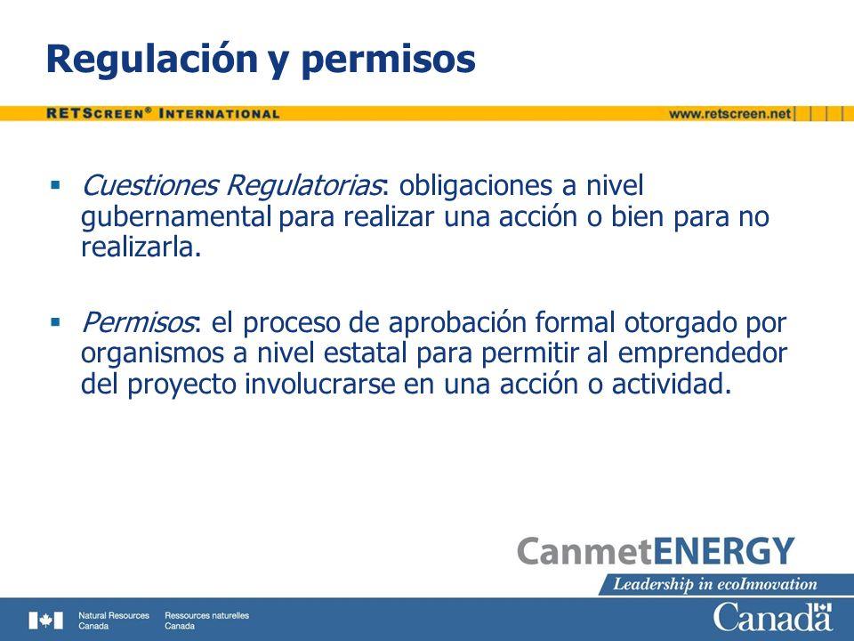 Regulación y permisos Cuestiones Regulatorias: obligaciones a nivel gubernamental para realizar una acción o bien para no realizarla.
