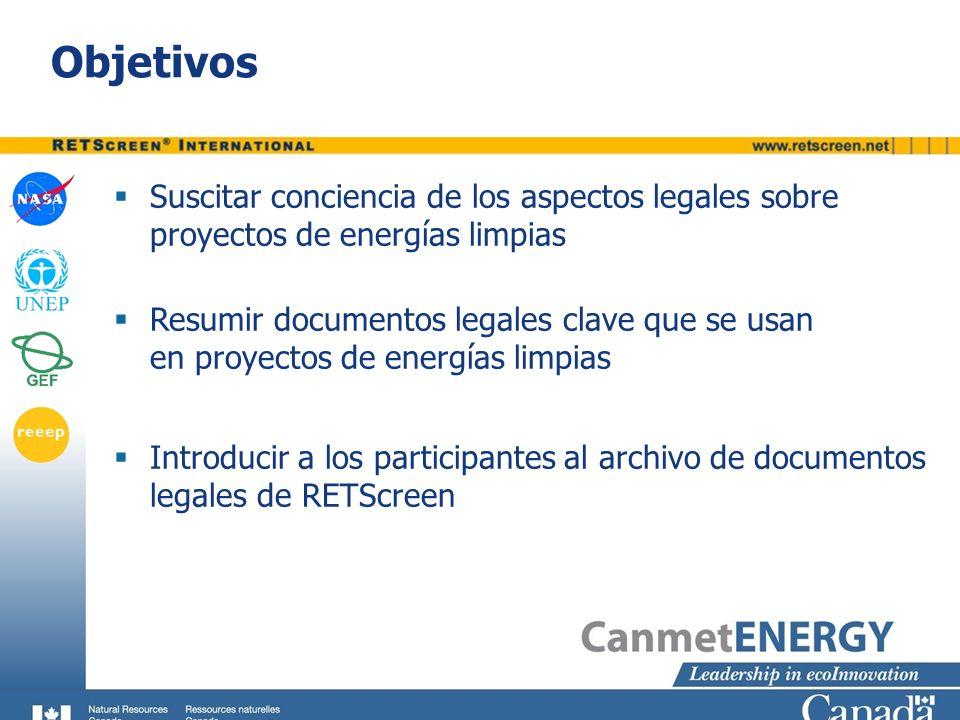 Objetivos Suscitar conciencia de los aspectos legales sobre proyectos de energías limpias.