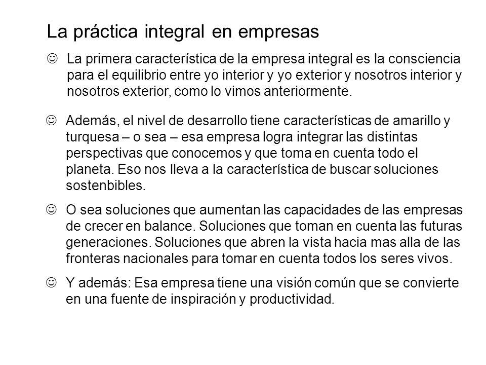 La práctica integral en empresas