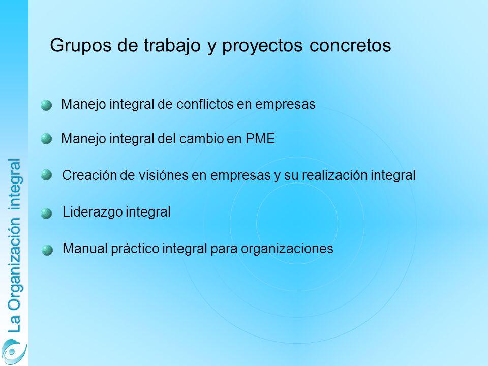 Grupos de trabajo y proyectos concretos