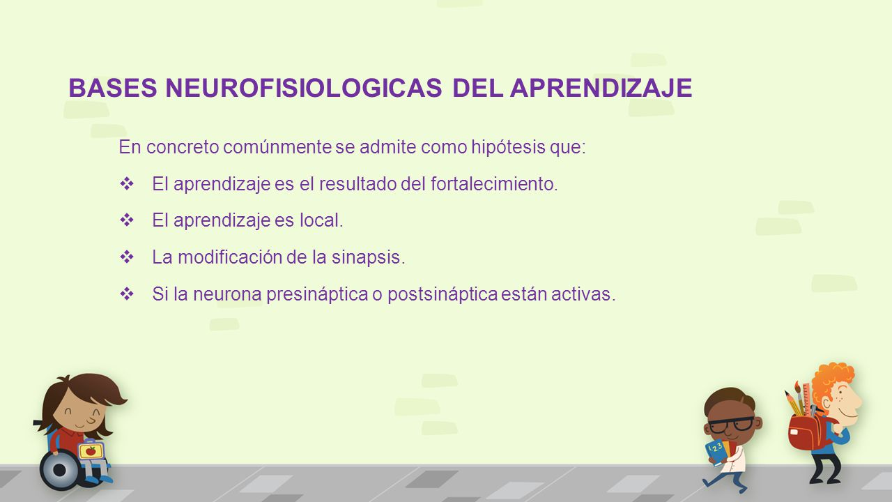 BASES NEUROFISIOLOGICAS DEL APRENDIZAJE