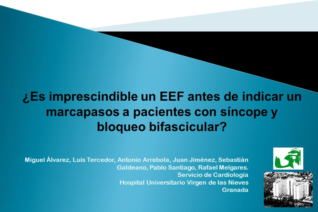 ¿Es imprescindible un EEF antes de indicar un marcapasos a pacientes con síncope y bloqueo bifascicular