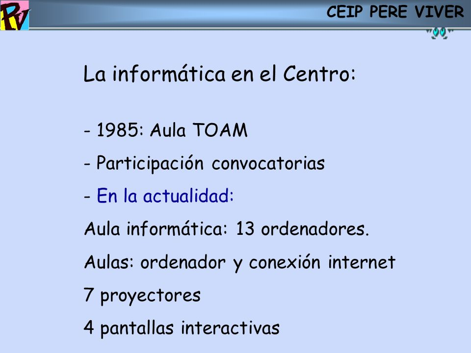 La informática en el Centro: