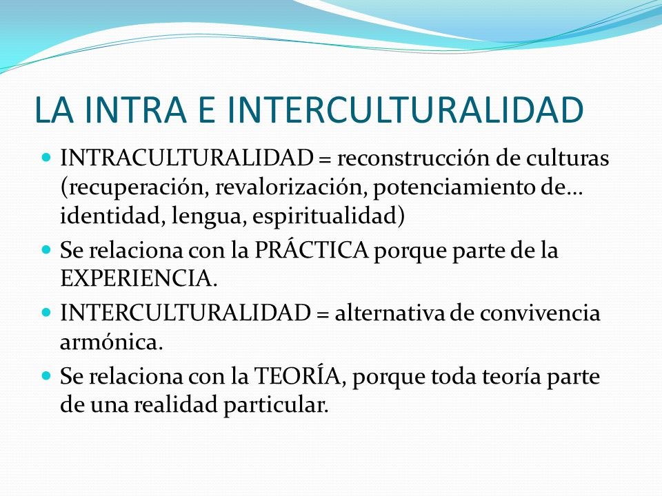 LA INTRA E INTERCULTURALIDAD