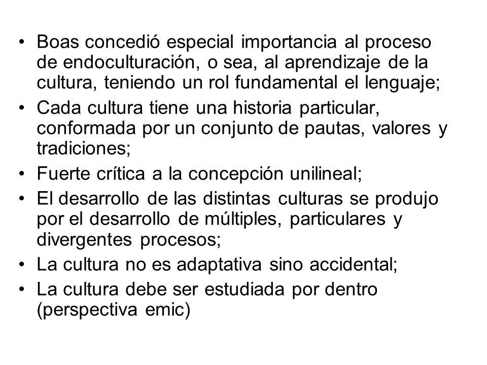 Boas concedió especial importancia al proceso de endoculturación, o sea, al aprendizaje de la cultura, teniendo un rol fundamental el lenguaje;