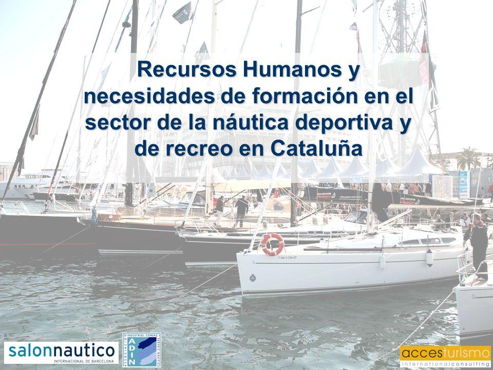 Recursos Humanos y necesidades de formación en el sector de la náutica deportiva y de recreo en Cataluña